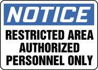 "Accuform Signs 10"" X 14"" Blue, Black And White Adhesive Vinyl Admittance And Exit Sign ""Notice Resticted Area Authorized Personnel Only"""