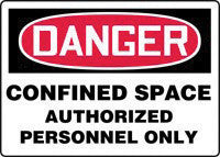 "Accuform Signs 10"" X 14"" Red, Black And White Adhesive Vinyl Confined Space Sign ""Danger Confined Space Authorized Personnel Only"""