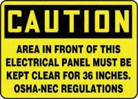 "Accuform Signs 10"" X 14"" Black And Yellow Aluminum Value Clearance And Space Sign ""Caution Area In Front Of This Electrical Panel Must Be Kept Clear For 36 Inches. OSHA-NEC Regulations"""
