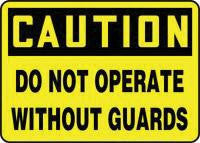 "Accuform Signs 10"" X 14"" Black And Yellow Adhesive Vinyl Equipment Sign ""Caution Do Not Operate Without Guards"""