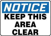 "Accuform Signs 10"" X 14"" Blue, Black And White Plastic Industrial Traffic Sign ""Notice Keep This Area Clear"""