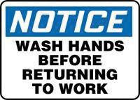 "Accuform Signs 10"" X 14"" Blue, Black And White Adhesive Vinyl Housekeeping And Hygiene Sign ""Notice Wash Hands Before Returning To Work"""