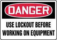 "Accuform Signs 10"" X 14"" Red, Black And White Adhesive Vinyl Value Lockout Sign ""Danger Use Lockout Before Working On Equipment"""