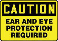 "Accuform Signs 10"" X 14"" Black And Yellow .040 Aluminum Personal Protection Sign ""Caution Ear And Eye Protection Required"""