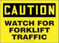 "Accuform Signs 10"" X 14"" Black And Yellow Adhesive Vinyl Value Traffic - Industrial Sign "" Caution Watch For Forklift Traffic"""