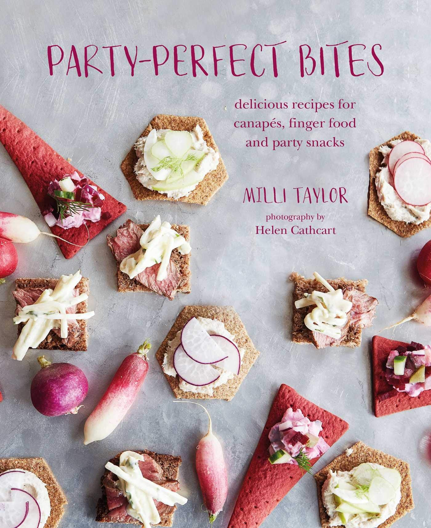 Party-Perfect Bites | Milli Taylor