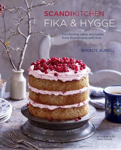 ScandiKitchen: Fika and Hygge | Bronte Aurell