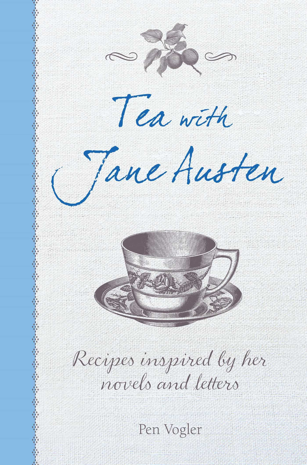 Tea with Jane Austen | Pen Vogler