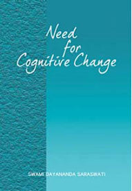 Need for Cognitive Change - Swami Dayananda Saraswati