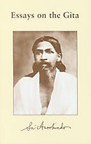 Essays on the Gita - Sri Aurobindo