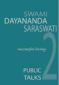 Successful Living - Public Talks by Swami Dayananda Saraswati