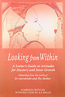Looking from Within - Aurobindo and Mother
