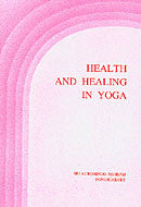 Health and Healing in Yoga - The Mother