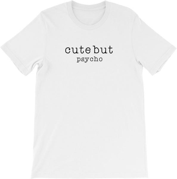 CUTE BUT PSYCHO WHITE