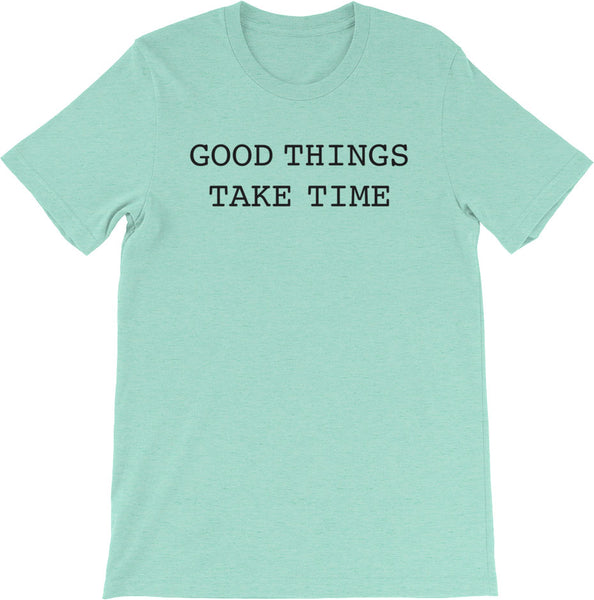 GOOD THINGS TAKE TIME HEATHER MINT