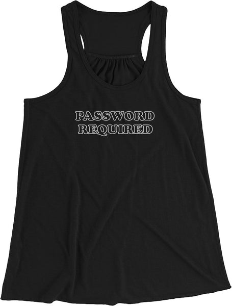PASSWORD REQUIRED TANK TOP | WORLDWIDE SHIPPING | CUSTOMIZE IT!