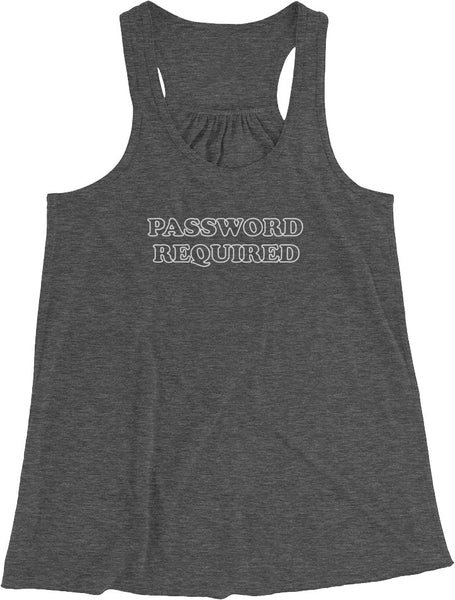 PASSWORD REQUIRED WOMENS TANK TOP | WORLDWIDE SHIPPING | CUSTOMIZE IT!