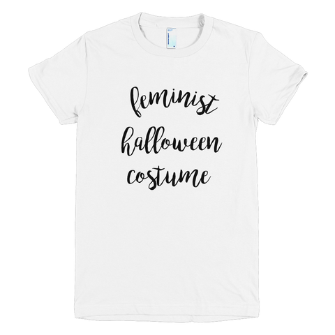 Ultimate Feminist Halloween Costume Graphic Shirt for the Ultimate Feminist Costume, tee, shirt, top  - little cutees - 1