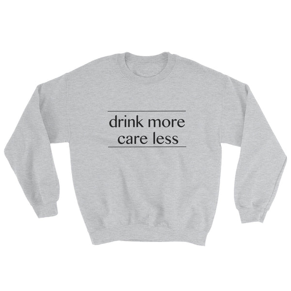 DRINKING SWEATSHIRT