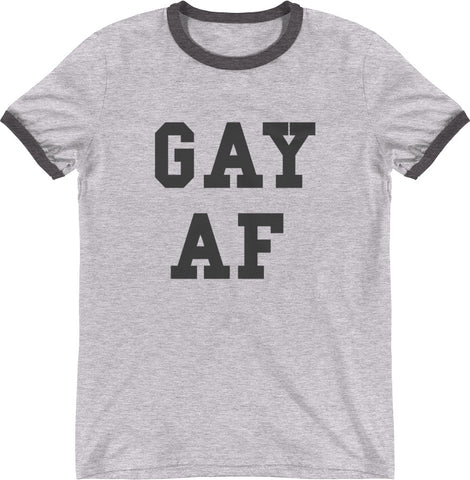 GAY AF SHIRT GREY | LGBTQ | More Colors available!