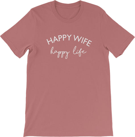 HAPPY WIFE HAPPY LIFE MAUVE | Get CUTE WITH US | CUTE + TEES