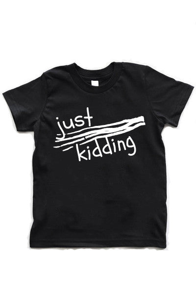 Just Kidding | Kids + Babies Black T-Shirt - little cutees