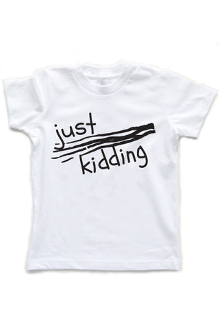 Just Kidding Kids + Babies White T-Shirt - little cutees - 1