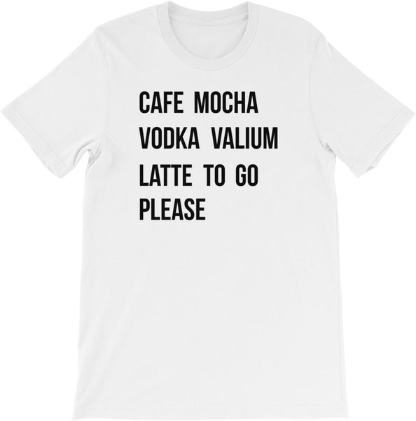 LATTE TO GO SHIRT | FREE SHIPPING | MULTIPLE COLORS