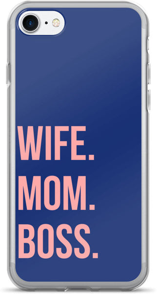 WIFE MOM BOSS PHONE CASE IPHONE 7 PLUS