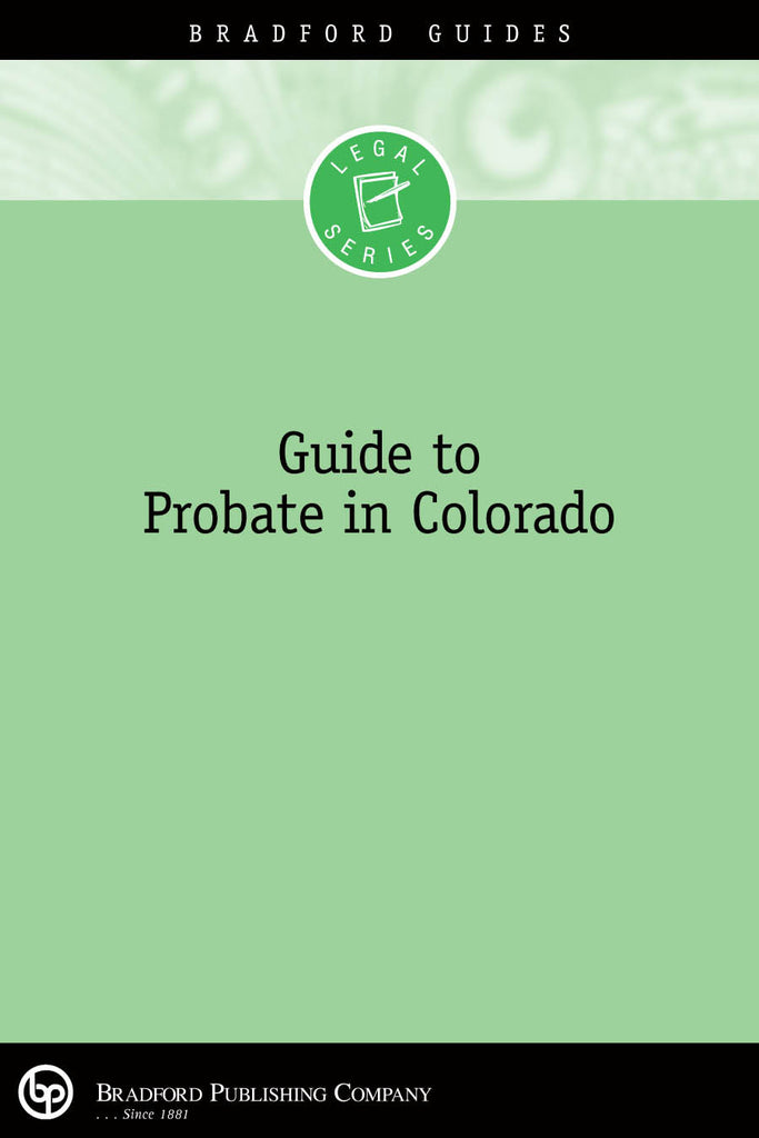 Guide to Probate in Colorado
