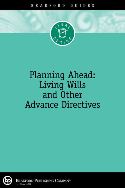 Planning Ahead: Living Wills & Other Advance Directives