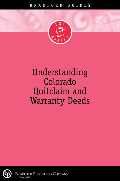 Understanding Colorado Quitclaim and Warranty Deeds