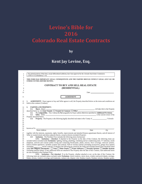 Levine's Bible for 2016 Colorado Real Estate Contracts