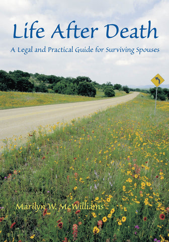 Life After Death: A Legal and Practical Guide for Surviving Spouses