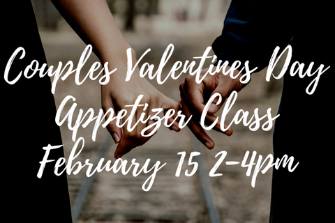 couples valentine's day appetizer class