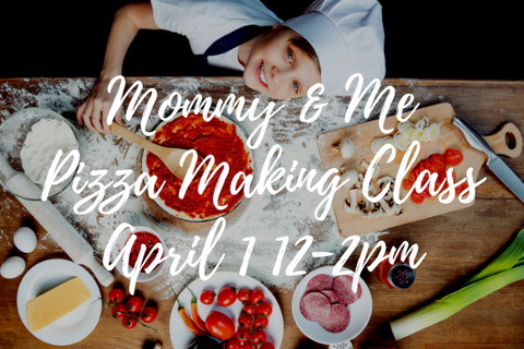 Mommy & Me Pizza Making Class