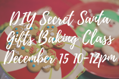 DIY Secret Santa Gifts Baking Class