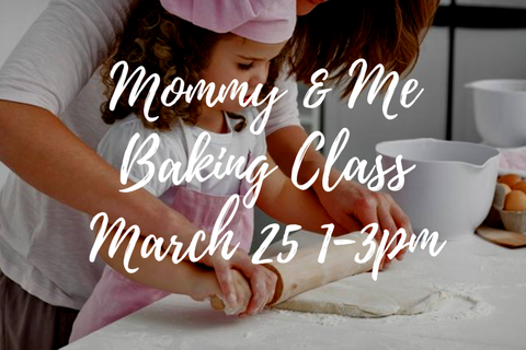 Mommy & Me Baking Class