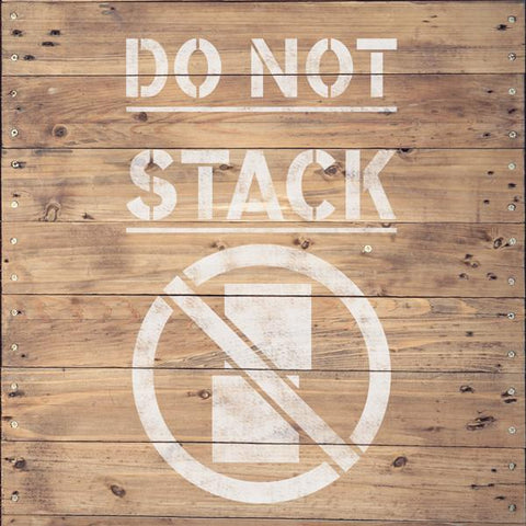 Do Not Stack Stencil - Shipping Stencils - Industrial Stencils - StencilsLab Wall Stencils