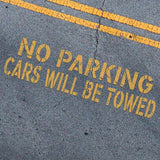NO PARKING Cars Will Be Towed - Parking Lot Stencils - Industrial Stencils--StencilsLab Wall Stencils