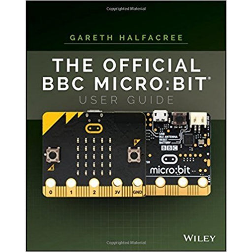 The Official BBC micro:bit User Guide 1st Edition