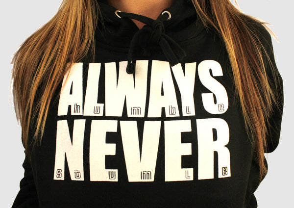 #AlwaysHumbleNeverStumble Hoody