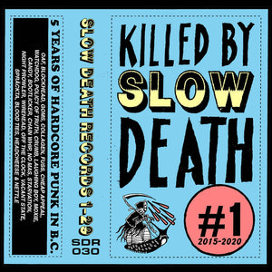 Killed By Slow Death Vol. 1 2015-2020