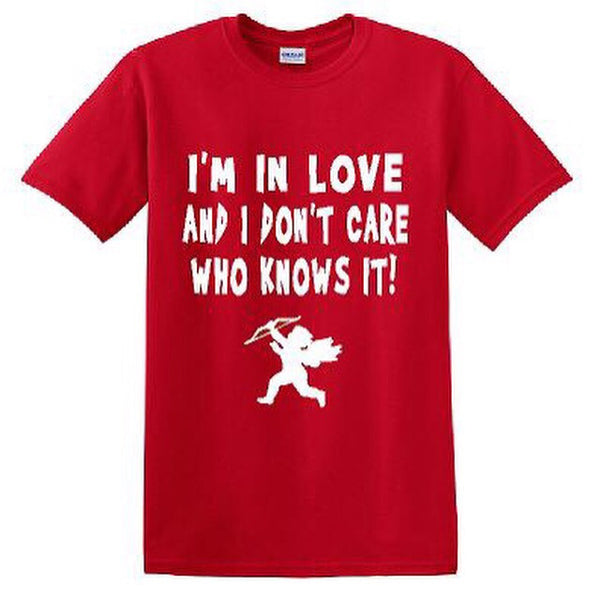 IN LOVE AND DON'T CARE T-Shirt