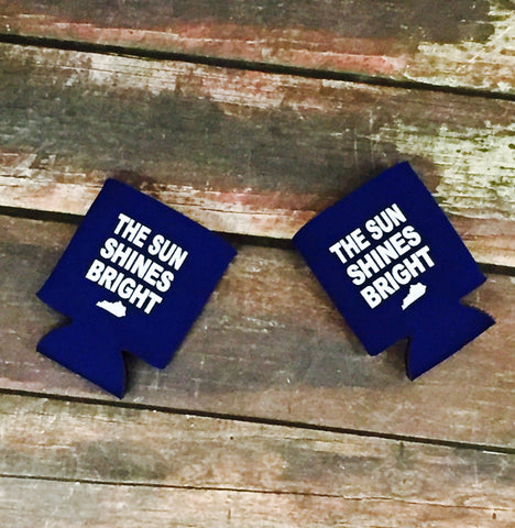 Sun Shines Bright Coozie