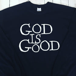God Is Good T-Shirt/Long Sleeve T/Hoodie