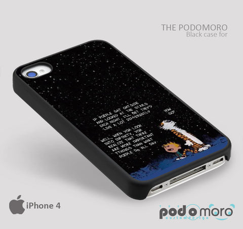 CAlvin and Hobbes Quote for iPhone 4/4S, iPhone 5/5S, iPhone 5c, iPhone 6, iPhone 6 Plus, iPod 4, iPod 5, Samsung Galaxy S3, Galaxy S4, Galaxy S5, Galaxy S6, Samsung Galaxy Note 3, Galaxy Note 4, Phone Case