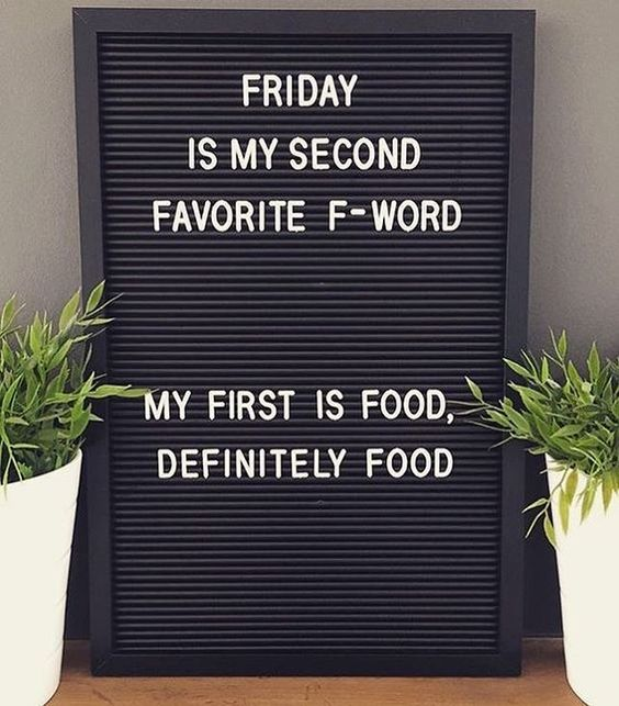 quote about friday and quote about food