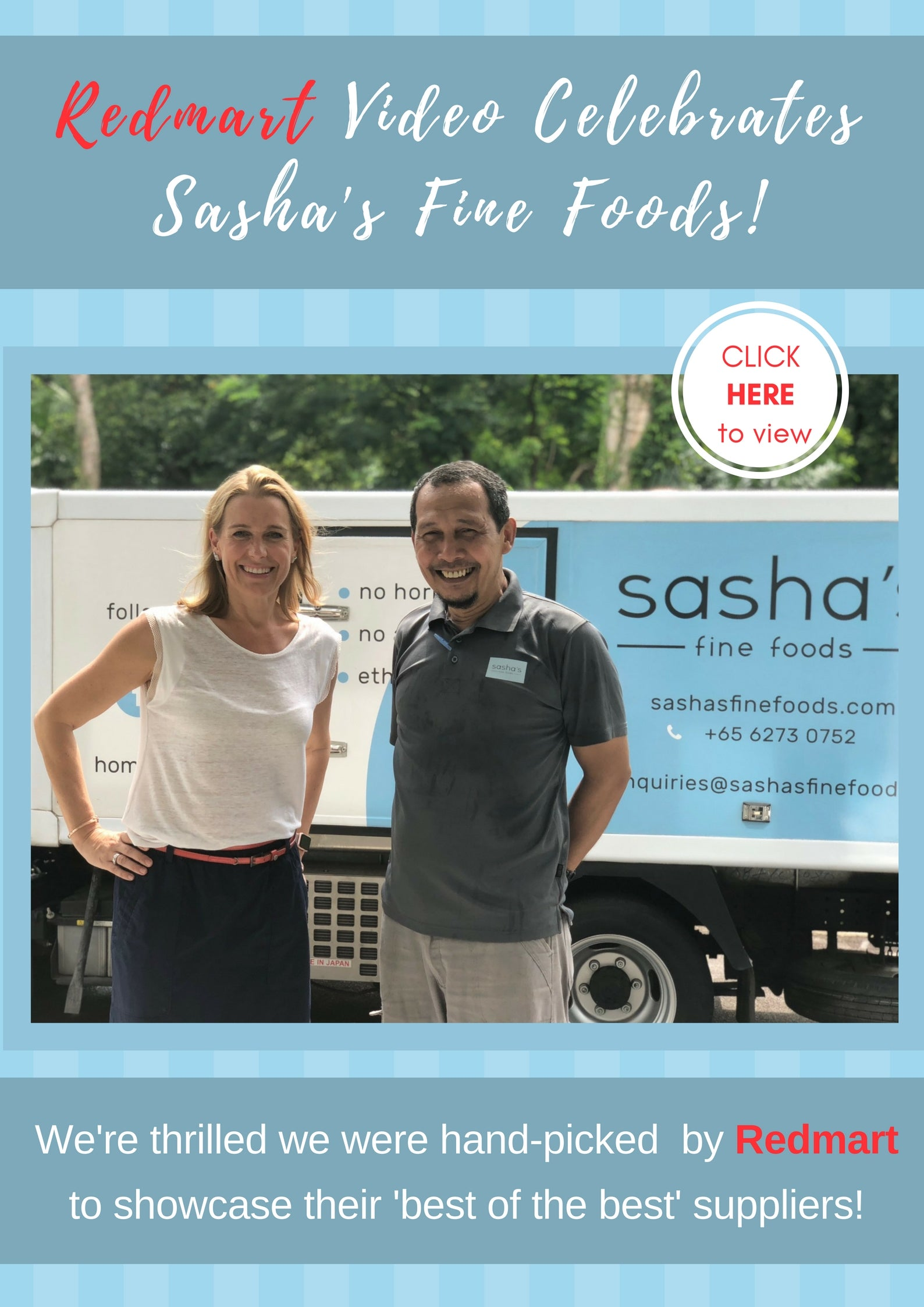 Enjoy Redmart's Video, Celebrating Sasha's Fine Foods - Click Link Below Image
