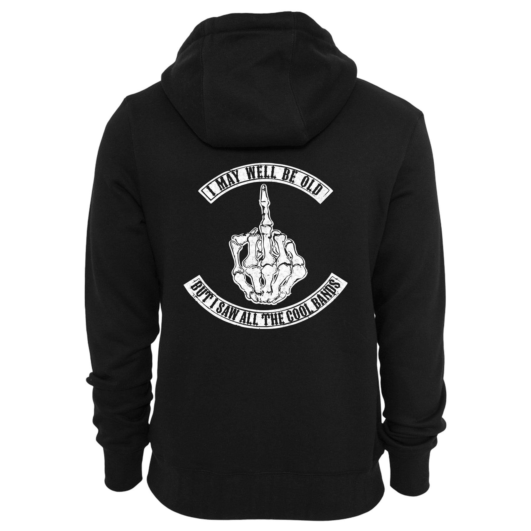 I MAY BE OLD But I Saw All The Cool Bands Hoodie – eightbittees